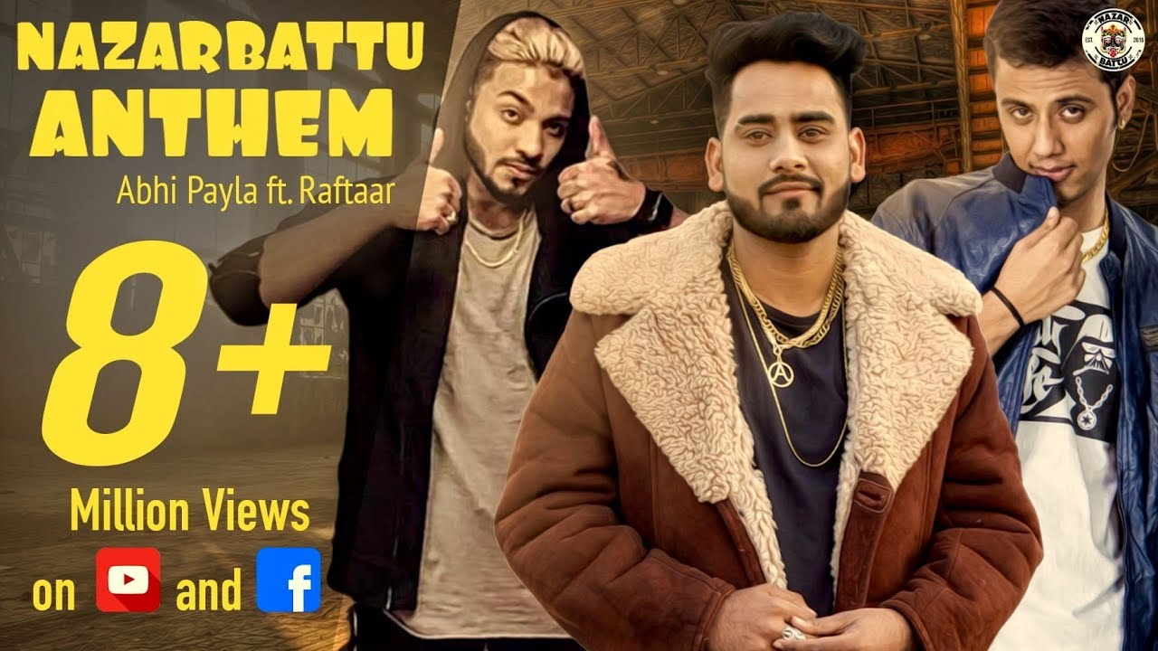 The Nazar Battu Anthem II ABHI PAYLA II RAFTAAR