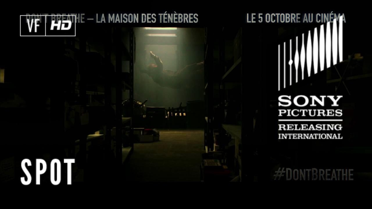 Don't Breathe - La Maison des Ténèbres - TV Spot EVERYONE ...