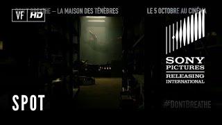 Don't Breathe - La Maison des Ténèbres - TV Spot EVERYONE 15