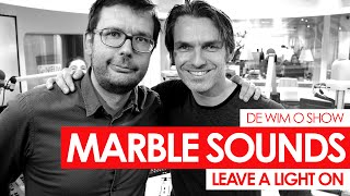 Marble Sounds - Leave A Light On (live bij Q)
