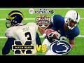 NCAA FOOTBALL 18 | #19 MICHIGAN vs. #2 PENN ST!!! ESPN SATURDAY NIGHT FOOTBALL MATCHUP!!!!