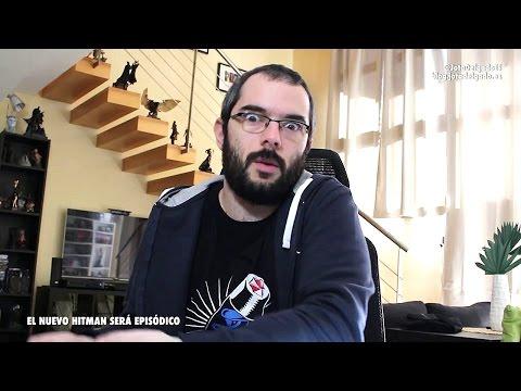 EL NUEVO HITMAN SERÁ EPISÓDICO | Jota Delgado