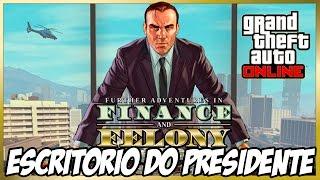 GTA V - COMPRANDO ESCRITÓRIO EXECUTIVO DE PRESIDENTE DLC A BEIRA DA LEI