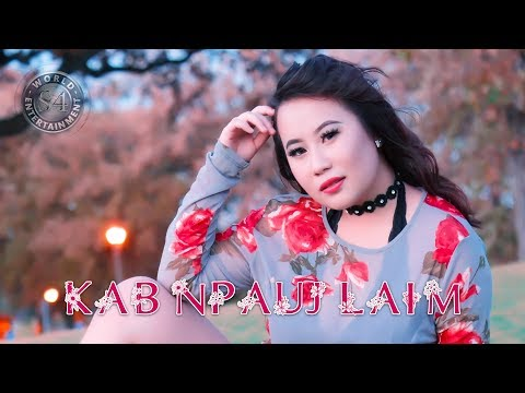 Paj tsis ywg dej (Music Video | Fast) - Kab Npauj Laim Yaj thumbnail