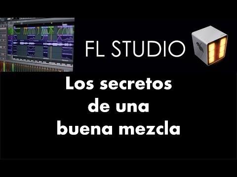 Secretos de la Mezcla - Ajuste de Volumen - Tutorial - FL Studio 11