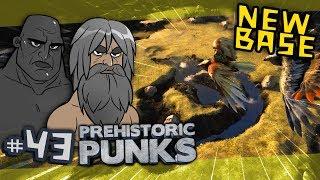 ARK Prehistoric Punks #43 - A New Base