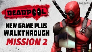 Deadpool The Game - Chapter 2 - Job One