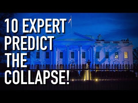 10 Expert Predict When The Imminent Economic Collapse & Stock Market Crash Will Happen