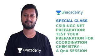 Special Class - CSIR UGC NET - Test your Preparation for Coordination Chemistry - Noorul Huda