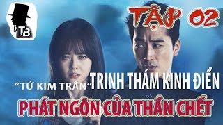 Người Phát Ngôn Của Thần Chết TẬP 2  Truyện Trinh Thám Tử Kim Trần  -  MC Thanh Bình (RẤT HAY)