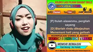 Memori Berkasih Dangdut Koplo Tanpa Vocal Cowok Karaoke Duet Bareng Nurhalaila