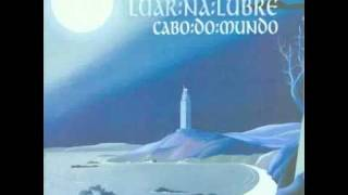 Luar Na Lubre - Cabo Do Mundo - Heicho De Dar