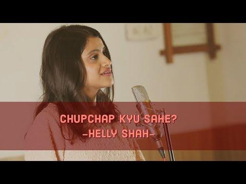 Chupchap Kyu Sahe | Helly Shah | Storytelling | Spill Poetry