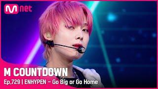 Download [ENHYPEN - Go Big or Go Home] Comeback Stage | #엠카운트다운 EP.729 | Mnet 211014 방송