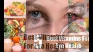 What Is The Best Vitamin For Eye Health