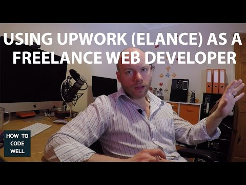 Using Upwork (Elance) As A Freelancer