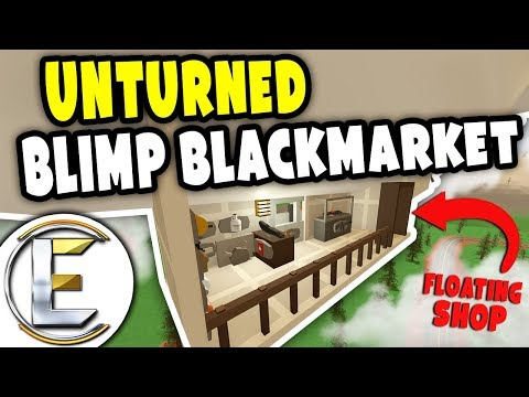 Blimp Black Market | Unturned Shop RP - Selling all the illegal items (Roleplay)