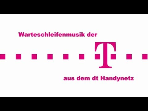 Warteschleifenmusik der Telekom aus dem  dt Handynetz