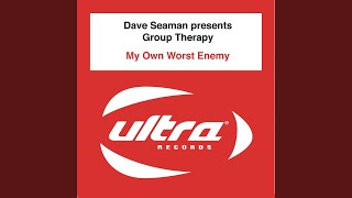 Play My Own Worst Enemy (Group Therapy Dub)