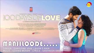 Manjiloode | 100 Days of Love | Dulquer Salmaan