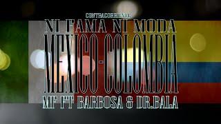 MF Contracorriente-Ni fama ni moda ft.Barbosa & Dr.Bala (Video Official)