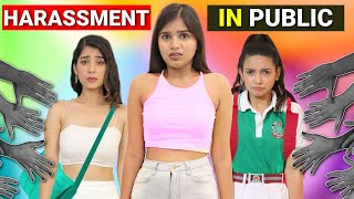 Harassment in Public | Things only Girls Relate | Anaysa