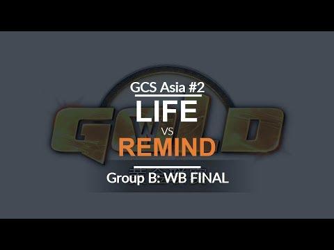 GCS:S 2017 Asia Quali 2 - LB Final (Group B): [N] ReMinD vs. Life [N]