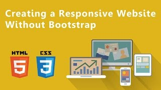 Creating a responsive website without Bootstrap