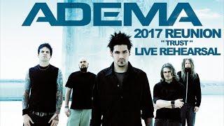 Adema - Trust - STUDIO 2017 (1st Rehearsal w/Mark Chavez in 6 Years)