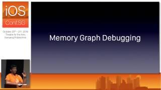 Memory Graph Debugger - iOS Conf SG 2016