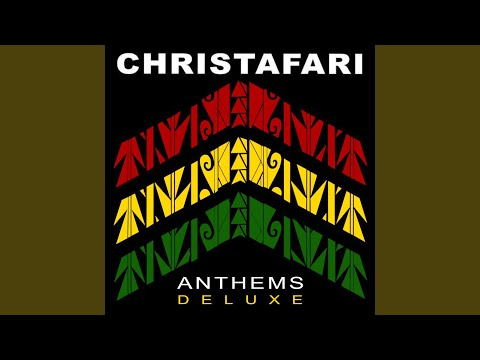Christafari-Anthems Deluxe