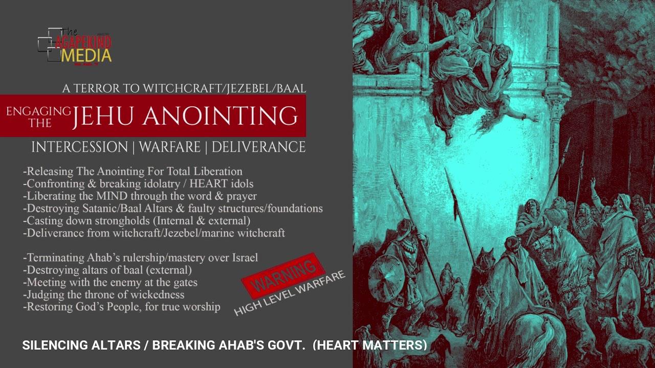 Jehu Anointing (Day4 Silencing Altars/Ahab's Govt) - YouTube
