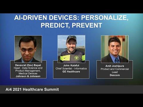 Panel: AI Driven Devices: Personalize, Predict, Prevent