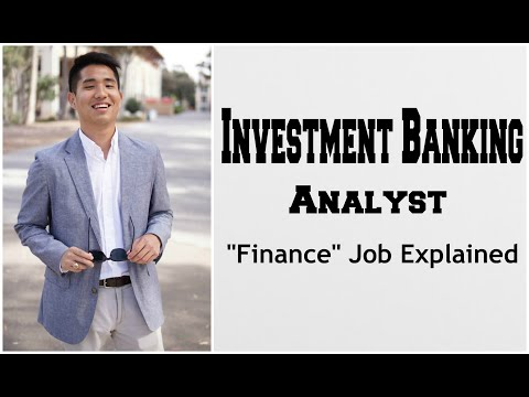 Investment Banking Analyst - What I LITERALLY Do