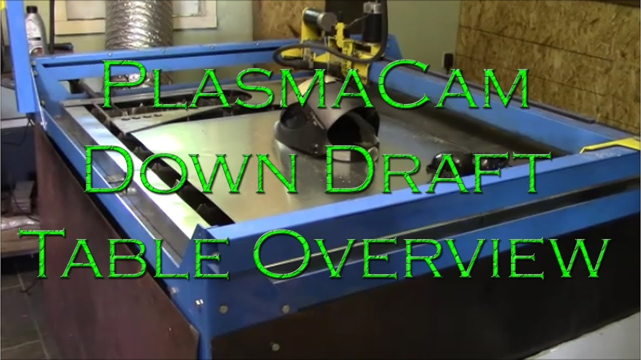 Art Show Ideas Plasmacam Down Draft Table Overview Youtube