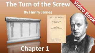 The Turn of the Screw by Henry James - Chapter 01