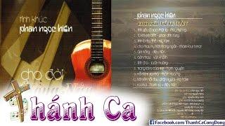 Album Cho Đời Nồng Nàn - Phan Ngọc Hiến