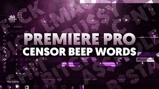 Download lagu How To Censor Beep Words in Premiere Pro MP3