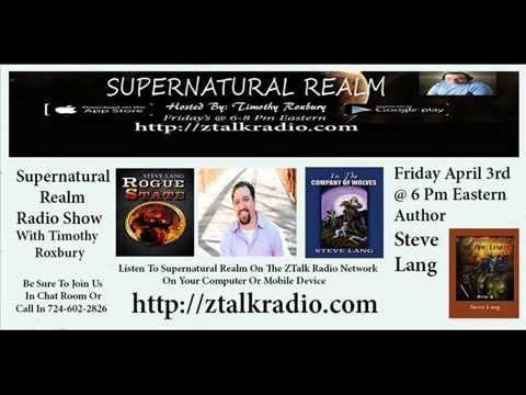 Supernatural Realm Radio Show 2015/04/03  Author Steve Lang Chip Reichanthal