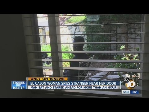 El Cajon woman spies stranger sitting in her front yard