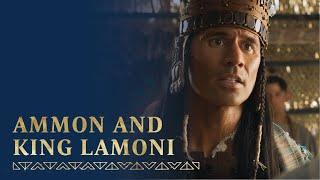 Ammon Serves and Teaches King Lamoni   Alma 17–19   Book of Mormon