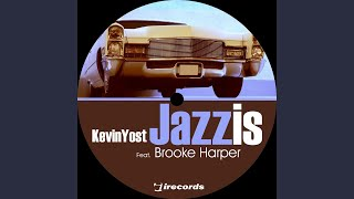 Jazz Is (Distant Jazz Remix) (feat. Brooke Harper)