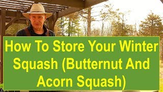PSL How-to & DIY Project: How-to Store Your Winter Squash (Butternut and Acorn Squash)