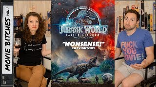 Jurassic World Fallen Kingdom Movie Review MovieBitches Ep 197