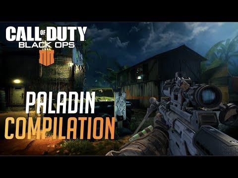 Paladin Compilation  BO4 