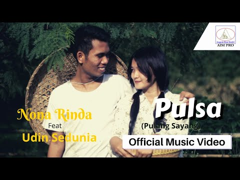 Udin Sedunia feat Nona Rinda ' Pulsa'   official video Full Version