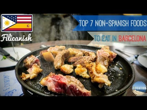 TOP 7 NON SPANISH FOODS TO EAT IN BARCELONA | Food Guide