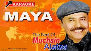 Download lagu Muchsin Alatas - Maya (Karaoke)