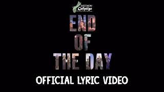 Inetnon Gefpa'go - End of the Day (Official Lyric Video)