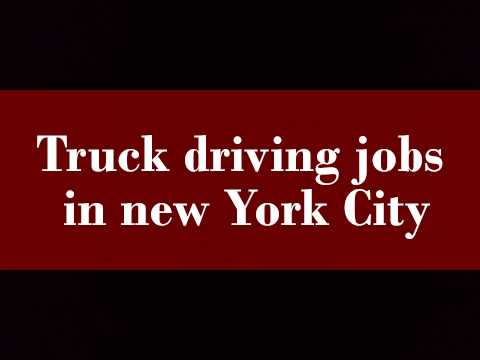 Truck driving jobs in new York City